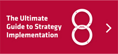The ultimate guide to strategy implementation