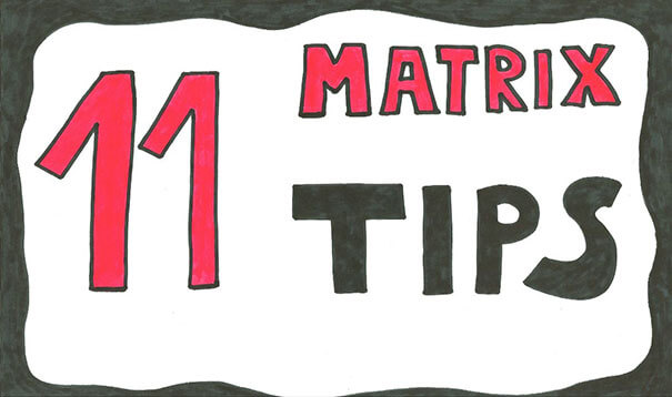 matrix structure -practical tips to boost matrix structures