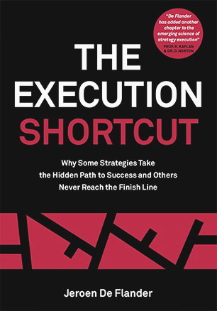Cover from The Execution Shortcut, a book about strategy execution by Jeroen De Flander