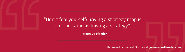 Balanced Scorecard Quotes - Balanced Scorecard Guide - Jeroen De Flander