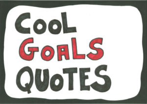 Quotes about goals - 25 inspirational and motivational goals quotes