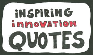 Quotes On Innovation Cool Quotes On Innovation I 40 Famous Innovation Quotes Einstein
